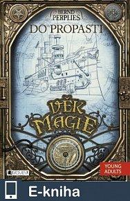 Věk magie – Do propasti (E-KNIHA)