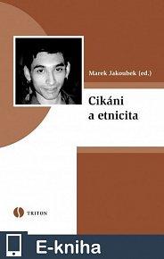 Cikáni a etnicita (E-KNIHA)