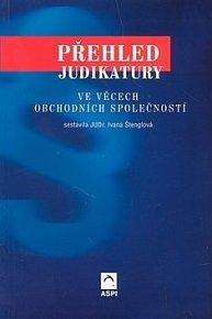 Přehled judikatury ve věcech obchodních společností