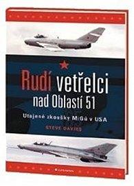 Rudí vetřelci nad Oblastí 51 - Utajené zkoušky MiGů v USA