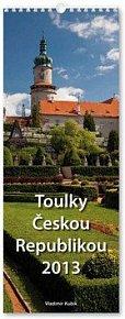 Toulky Českou republikou 2013 - nástěnný kalendář