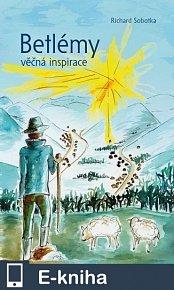 Betlémy věčná inspirace (E-KNIHA)