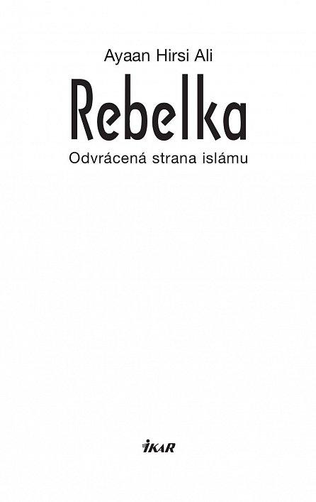 Náhled Rebelka - Odvrácená strana islámu
