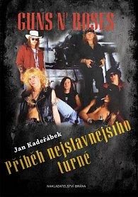 Guns n´ Roses - Příběh nejslavnějšího turné