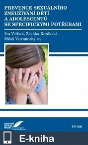 Prevence sexuálního zneužívání dětí a adolescentů se specifickými potřebami (E-KNIHA)