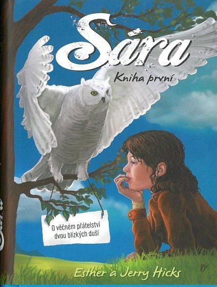 Náhled Sára - kniha první - O věčném přátelství dvou blízkých duší