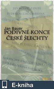 Podivné konce české šlechty (E-KNIHA)