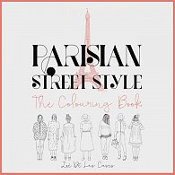 Parisian Street Style : The Adult Colouring Book (bazar)