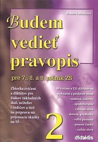 Budem vedieť pravopis pre 7., 8. a 9. ročník ZŠ 2