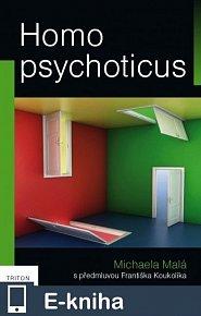 Homo psychoticus (E-KNIHA)