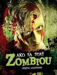 Ako sa stať zombiou