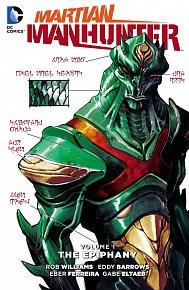 Martian Manhunter (2015-2016) Vol. 1: The Epiphany