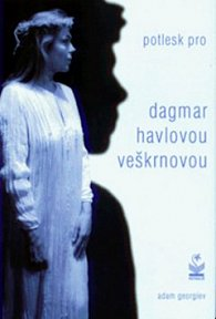 Potlesk pro Dagmar Havlovou