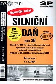 Silniční daň Právní stav vplném znění k 1.5.2004 + CD s účetním programem