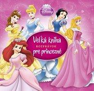 Veľká kniha rozprávok pre princezné