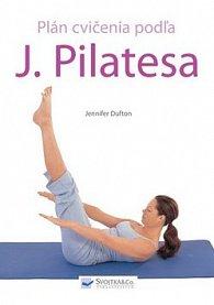 Plán cvičenia podľa J. Pilatesa