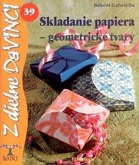 Skladanie papiera - geometrické tvary