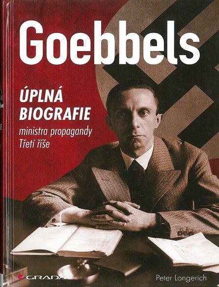 Náhled Goebbels - Úplná biografie ministra propagandy Třetí říše
