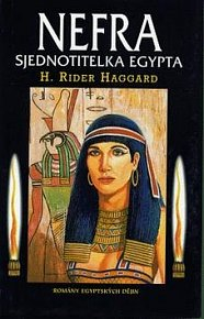 Nefra - sjednotitelka Egypta