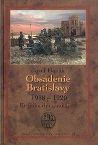 Obsadenie Bratislavy 1918 - 1920