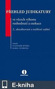 Přehled judikatury ve věcech výkonu rozhodnutí a exekuce - 2. vydání (E-KNIHA)