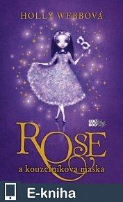 Rose a kouzelníkova maska (E-KNIHA)