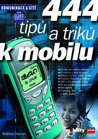 444 tipů a triků k mobilu