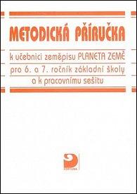 Metodická příručka k učebnici zeměpisu Planeta Země