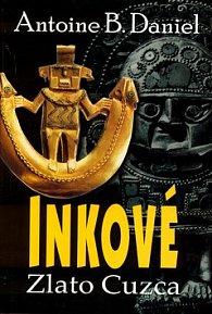Inkové Zlato Cuzca
