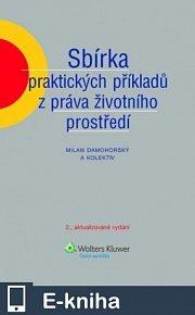 Sbírka praktických příkladů z práva životního prostředí (E-KNIHA)