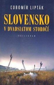 Slovensko v dvadsiatom storočí