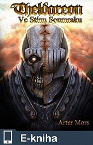 Theldareon: Ve stínu soumraku (E-KNIHA)