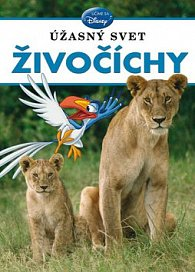 Úžasný svet zvierat Živočíchy