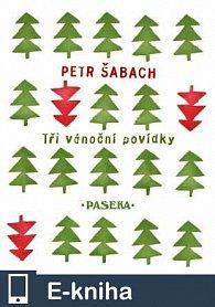 Tři vánoční povídky (E-KNIHA)