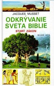 Odkrývanie sveta biblie Starý zákon