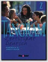 Tangram Z: Kursbuch und Arbeitsbuch