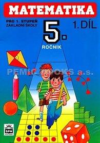 Matematika pro 5. ročník základní školy - 1. díl