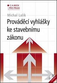 Prováděcí vyhlášky ke stavebnímu zákonu (+ CD)
