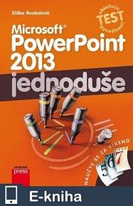 Microsoft PowerPoint 2013: Jednoduše (E-KNIHA)