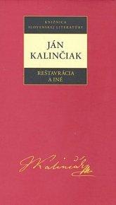 Ján Kalinčiak Reštavrácia a iné