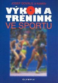 Výkon a trénink ve sportu