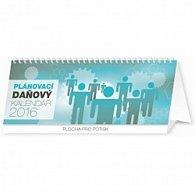 Kalendář stolní 2016 - Plánovací daňový,  33 x 12,5 cm