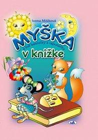Myška v knižke a iné básničky a rapotačky