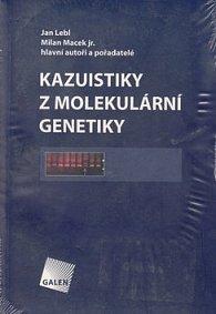 KAZUISTIKY Z MOLEKULÁRNÍ GENETIKY