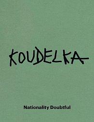 Josef Koudelka - Nationality Doubtful