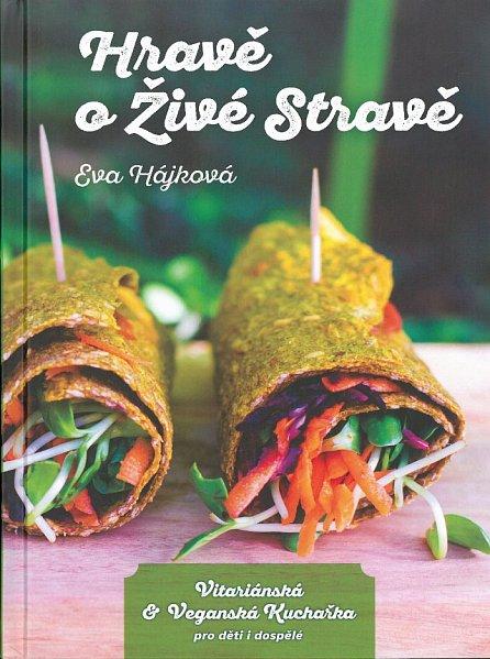 Náhled Hravě o živé stravě - Vitariánská a veganská kuchařka pro děti a dospělé