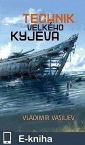 Technik Velkého Kyjeva (E-KNIHA)