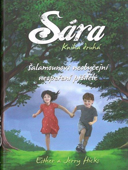 Náhled Sára - kniha druhá - Šalamounovi neobyčejní neopeření přátelé