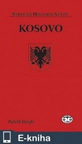 Kosovo - Stručná historie států (E-KNIHA)