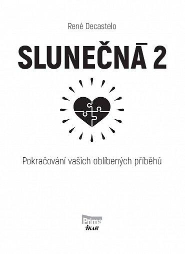 Náhled Slunečná 2 - Pokračování vašich oblíbených příběhů